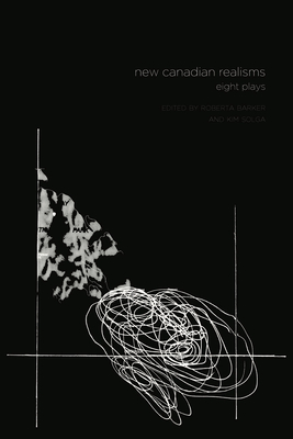 New Canadian Realisms: Eight Plays Cover Image
