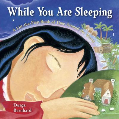 While You Are Sleeping: A Lift-the-Flap Book of Time Around the World Cover Image