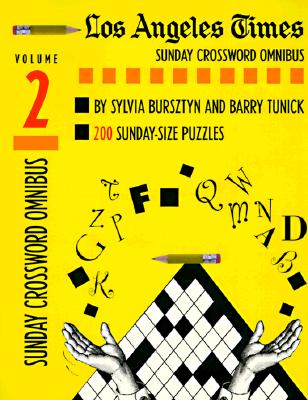 Los Angeles Times Sunday Crossword Omnibus, Volume 2 (The Los Angeles Times #2) Cover Image