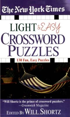 The New York Times Light and Easy Crossword Puzzles: 130 Fun, Easy Puzzles Cover Image