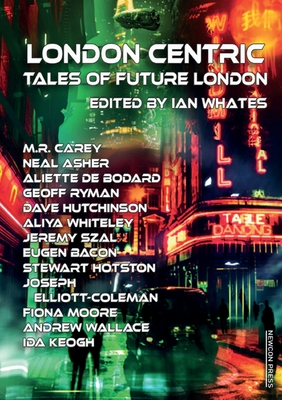 London Centric: Tales of Future London Cover Image
