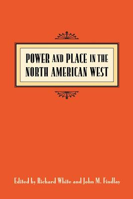 Cover for Power & Place in the North American West