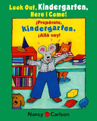 Preparate, Kindergarten! Alla Voy!/Look Out Kindergarten, Here I Come! Cover