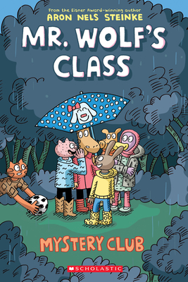 Mystery Club (Mr. Wolf's Class #2) Cover Image