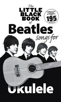 The Little Black Book of Beatles Songs for Ukulele Cover Image