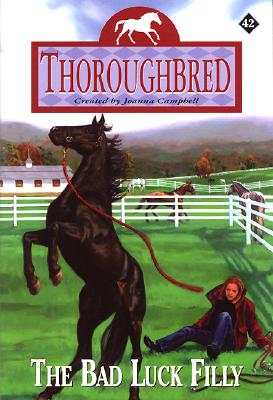 Thoroughbred #42:The Bad Luck Filly Cover Image