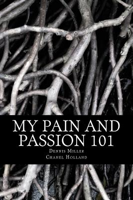 My Pain and Passion 101 Cover Image