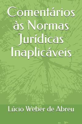 Comentários às Normas Jurídicas Inaplicáveis Cover Image