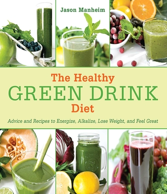 The Healthy Green Drink Diet Cover