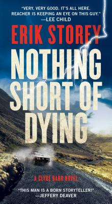 Nothing Short of Dying: A Clyde Barr Novel Cover Image