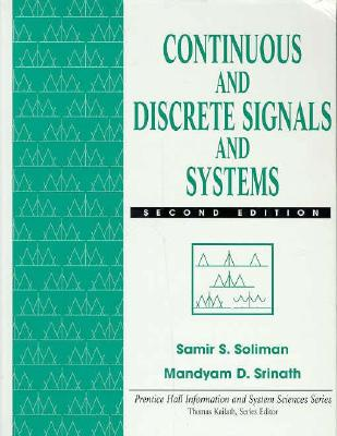Continuous and Discrete Signals and Systems (Prentice Hall Information and System Sciences Series) Cover Image