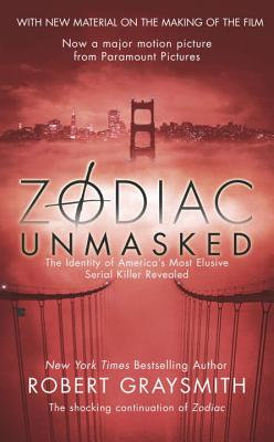 Zodiac Unmasked: The Identity of America's Most Elusive Serial Killer Revealed Cover Image
