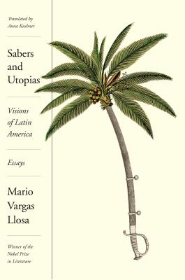 Sabers and Utopias: Visions of Latin America: Essays Cover Image