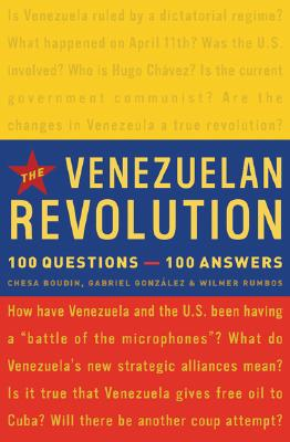 The Venezuelan Revolution: 100 Questions-100 Answers Cover Image