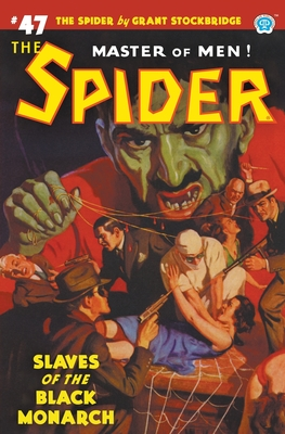 The Spider #47: Slaves of the Black Monarch Cover Image