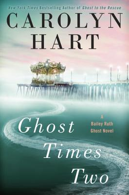 Ghost Times Two (A Bailey Ruth Ghost Novel #7) Cover Image