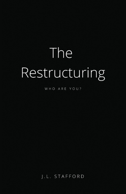 The Restructuring: Who Are You? Cover Image