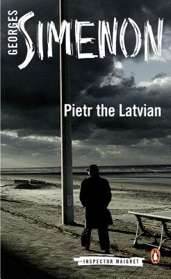 Pietr the Latvian (Inspector Maigret #1) Cover Image
