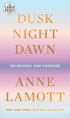 Dusk, Night, Dawn: On Revival and Courage Cover Image