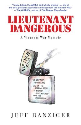 Lieutenant Dangerous: A Vietnam War Memoir Cover Image