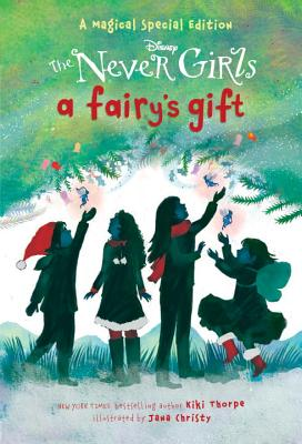 A Fairy's Gift (Disney: The Never Girls) Cover Image