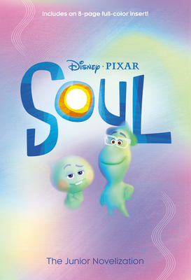 Soul: The Junior Novelization (Disney/Pixar Soul) Cover Image