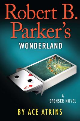 Robert B. Parker's Wonderland (Spenser Novels) Cover Image