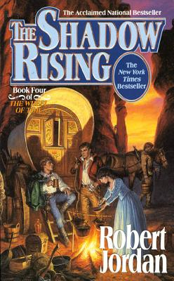 The Shadow Rising: Book Four of 'The Wheel of Time' Cover Image