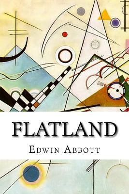 Flatland: A Romance of Many Dimensions, 2nd, Revised Edition Cover Image