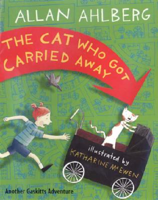 Cover for The Cat Who Got Carried Away