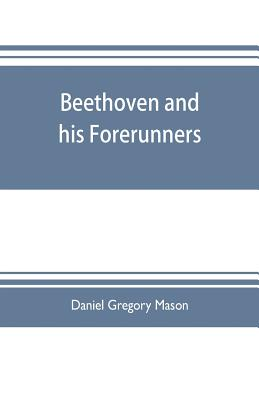 Beethoven and his forerunners Cover Image