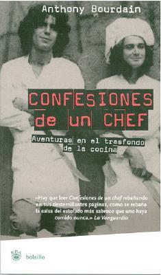 Confesiones de un Chef: Aventuras en el Trasfondo de la Cocina Cover Image