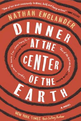 Dinner at the Center of the Earth: A novel Cover Image