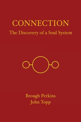 Connection: The Discovery of a Soul System Cover Image