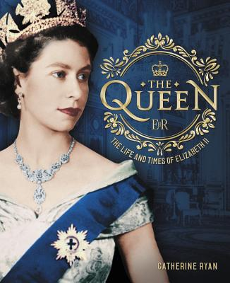 The Queen: The Life and Times of Elizabeth II Cover Image