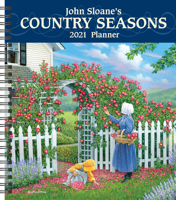 John Sloane's Country Seasons 2021 Monthly/Weekly Planner Calendar Cover Image