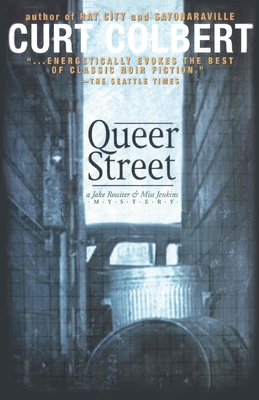 Queer Street (Jake Rossiter & Miss Jenkins Mystery #3) Cover Image