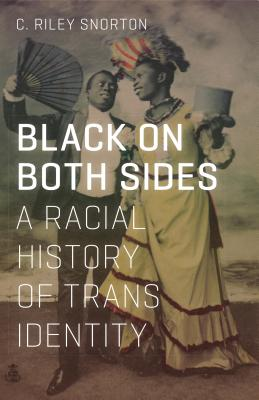 Black on Both Sides: A Racial History of Trans Identity Cover Image