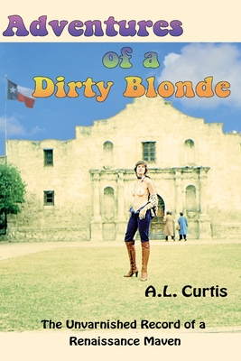 Adventures of a Dirty Blonde Cover Image