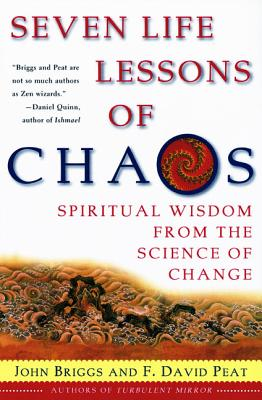 Seven Life Lessons of Chaos: Spiritual Wisdom from the Science of Change Cover Image
