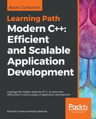 Modern C++: Efficient and Scalable Application Development Cover Image