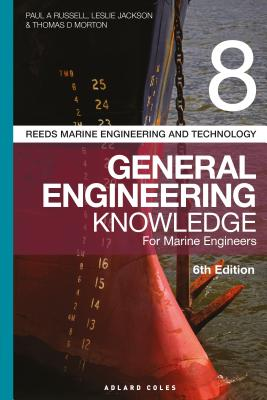 Reeds Vol 8 General Engineering Knowledge for Marine Engineers (Reeds Marine Engineering and Technology Series #14) Cover Image