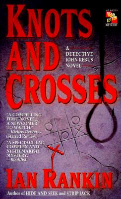Knots and Crosses: An Inspector Rebus Novel Cover Image