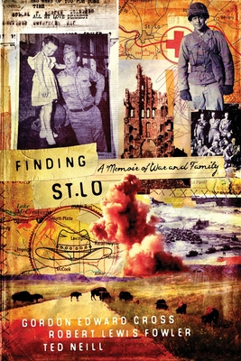 Finding St. Lo: A Memoir of War and Family Cover Image
