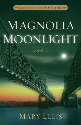Magnolia Moonlight (Secrets of the South Mysteries #3) Cover Image