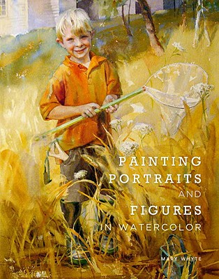 Painting Portraits and Figures in Watercolor Cover