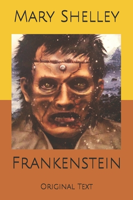 Frankenstein: Original Text Cover Image
