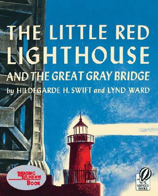 Cover for The Little Red Lighthouse and the Great Gray Bridge
