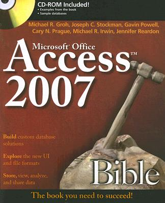 Access 2007 Bible [With CDROM] (Bible (Wiley) #361) Cover Image