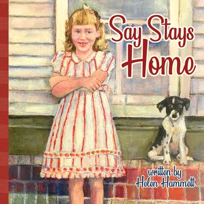 Say Stays Home Cover Image